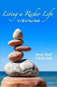 Book Cover Living A Richer Life; It's All in Your Head